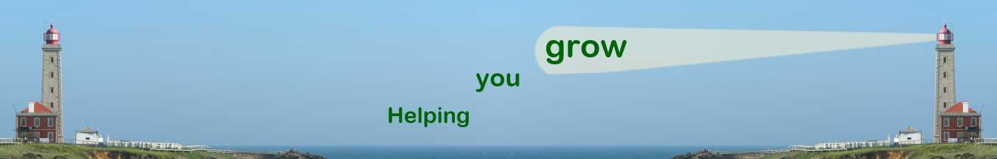 The words Helping You Grow overlayed on picture of Lighthouse with light beam illuminating Grow